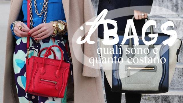IT Bags: quali sono e quanto costano