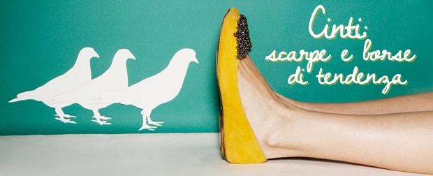 Cinti: scarpe e borse di tendenza