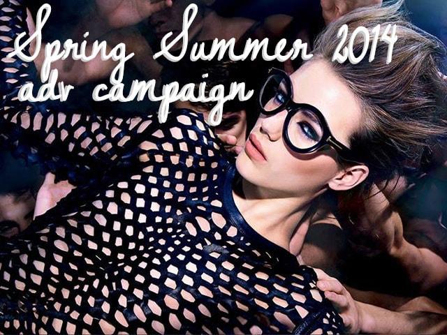 Fashion news: le campagne pubblicitarie per la P/E 2014
