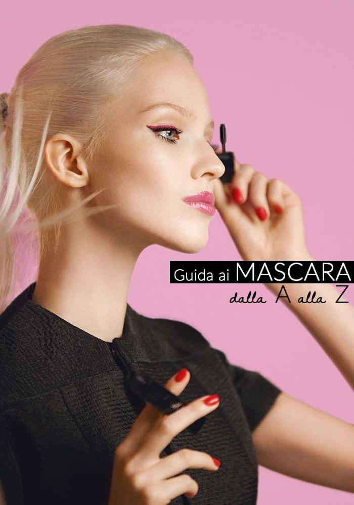 Mascarapedia: guida ai migliori mascara dalla A alla Z