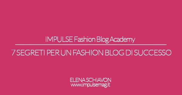 7 segreti per diventare una fashion blogger di successo