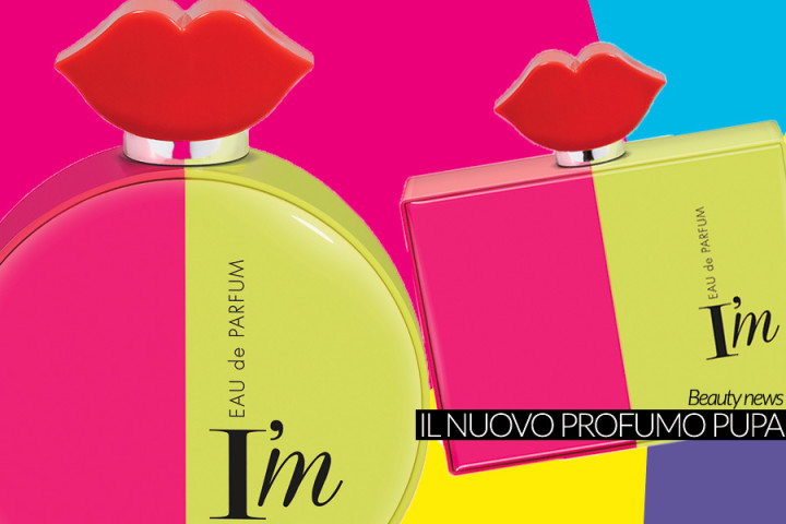 I'm, il profumo di Pupa dai toni pop ed essenze fruttate e 6 nuovi I'm lipstick