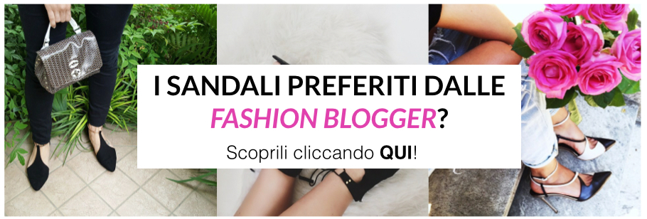 sandali fashion bloggers