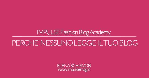 Fashion Blog Academy: perché nessuno legge il tuo blog?