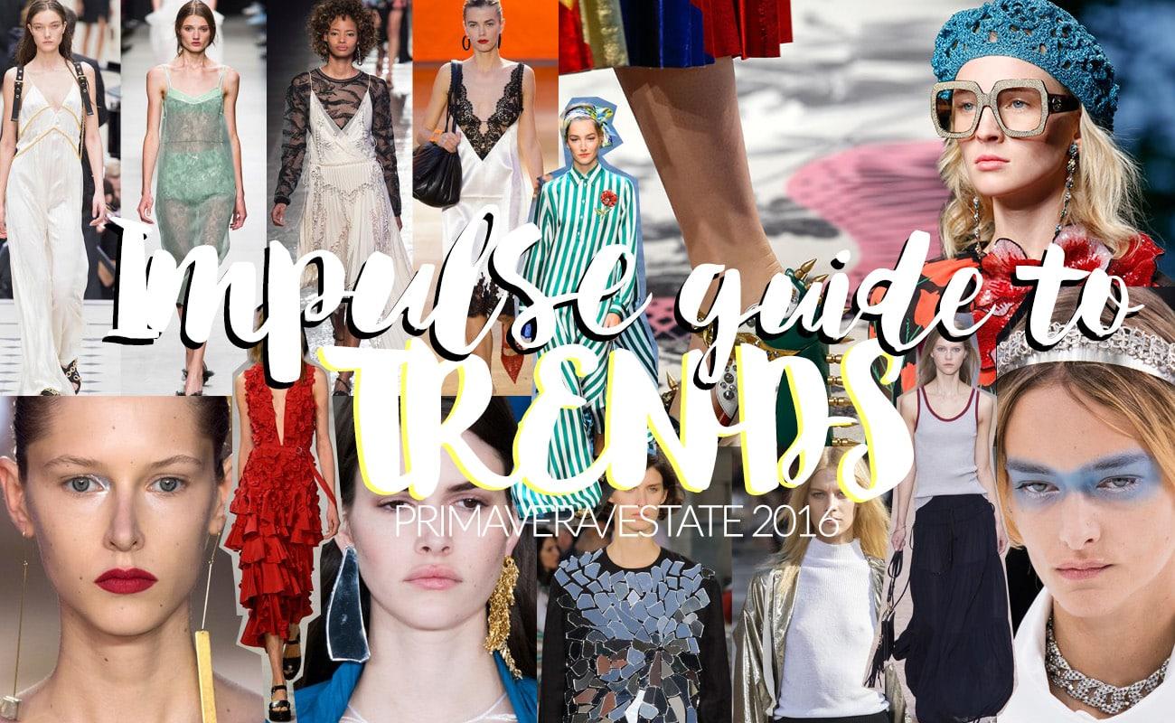 Tendenze moda primavera/estate 2016