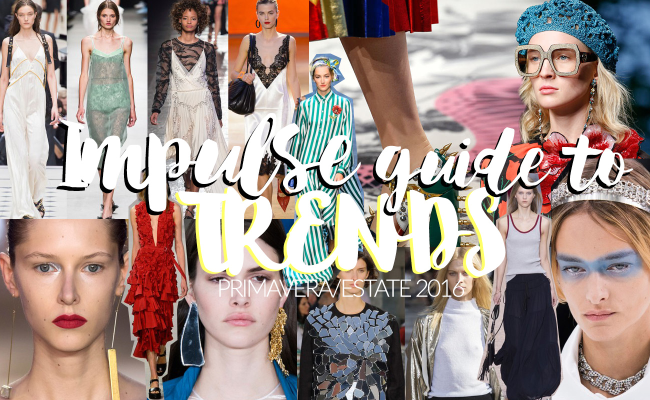 Tendenze moda primavera/estate 2016