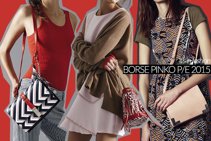 reputable site 32158 d24da Borse Pinko per l'estate 2015 (foto e prezzi)