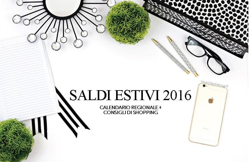 reputable site 1694b ed264 Saldi estivi 2016, calendario di inzio e consigli di shopping